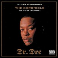 DR. DRE: THE CHRONICLE-THE BEST OF THE WORKS