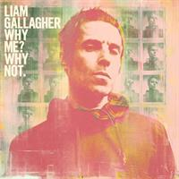 GALLAGHER LIAM: WHY ME? WHY NOT.