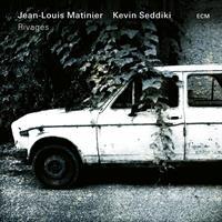 MATINER JEAN-LOUISE/KEVIN SEDDIKI: RIVAGES (FG)
