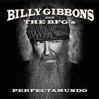 GIBBONS BILLY & THE BFG: PERFECTAMUNDO