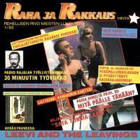 LEEVI AND THE LEAVINGS: RAHA JA RAKKAUS-KÄYTETTY LP