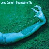 CANTRELL JERRY: DEGRADATION TRIP 2LP