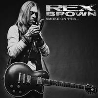 BROWN REX: SMOKE ON THIS-LTD. LP+CD