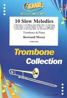 10 SLOW MELODIES for TROMBONE & PIANO