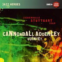 CANNONBALL ADDERLEY QUINTET: STUTTGART 1969 (FG)