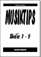 MUSIKTIPS SKOLÅR 7-9
