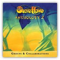 HOWE STEVE: ANTHOLOGY 2-GROUPS AND COLLABORATIONS 3CD