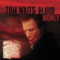 WAITS TOM: BLOOD MONEY LP
