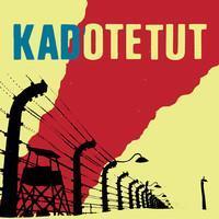 KADOTETUT: AIKA ON PYSÄHTYNYT LP+CD