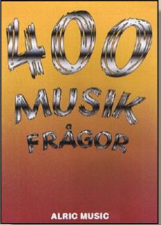 400 MUSIKFRÅGOR
