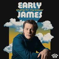 EARLY JAMES: SINGING FOR MY SUPPER LP