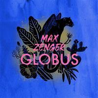MAX ZENGER GLOBUS: MAX ZENGER GLOBUS-KASETTI