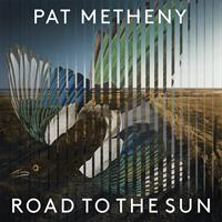 METHENY PAT: ROAD TO THE SUN 2LP