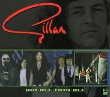 GILLAN: DOUBLE TROUBLE 2CD