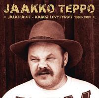 JAAKKO TEPPO: JÄLKITAUTI - KAIKKI LEVYTYKSET 1980-1986