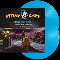 STRAY CATS: ROCKED THIS TOWN-FROM LA TO LONDON-BLUE 2LP