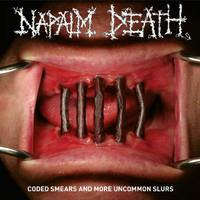 NAPALM DEATH: CODED SMEARS AND MORE UNCOMMON SLURS 2LP