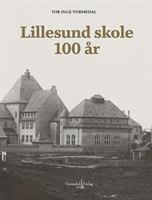 Lillesund skole 100 år