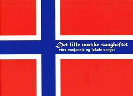Det lille norske sangheftet. Nasjonale sanger