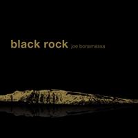 BONAMASSA JOE: BLACK ROCK