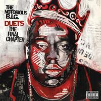 NOTORIOUS B.I.G.: DUETS-THE FINAL CHAPTER-RED/BLACK 2LP+RED 7