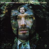 VAN MORRISON: HIS BAND AND THE STREET CHOIR LP