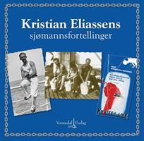 Kristian Eliassens sjømannsfortellinger