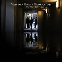 VAN DER GRAAF GENERATOR: DO NOT DISTURB