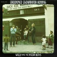 CREEDENCE CLEARWATER REVIVAL: WILLY AND THE POOR BOYS LP