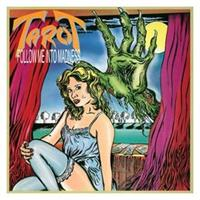 TAROT. FOLLOW ME INTO MADNESS-REMASTERED LP