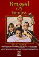 BRASSED OFF FANTASY