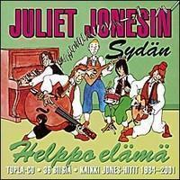 JULIET JONESIN SYDÄN: HELPPO ELÄMÄ-KAIKKI JONES-HITIT 1984-2001 2CD