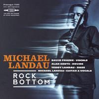 LANDAU MICHAEL: ROCK BOTTOM