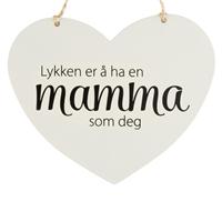 Lykken er å ha en mamma som deg