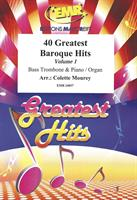 40 GREATEST BAROQUE HITS - VOL 1 for BASS TROMBONE