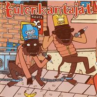 TULENKANTAJAT: TEILLÄ LAKI, MEILLÄ LAULU LP