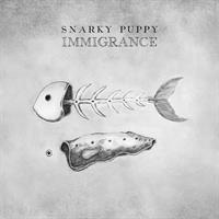 SNARKY PUPPY: IMMIGRANCE 2LP