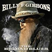 GIBBONS BILLY: THE BIG BAD BLUES