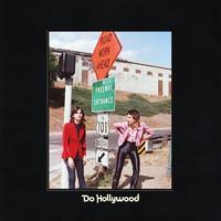 LEMON TWIGS: DO HOLLYWOOD LP