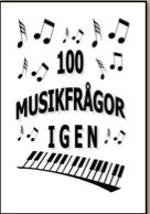 100 MUSIKFRÅGOR IGEN