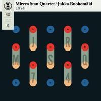STAN MIRCEA QUARTET / JUKKA RUOHOMÄKI: JAZZ-LIISA 12-BONE COLOR LP