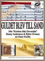 GULDET BLEV TILL SAND