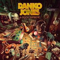 DANKO JONES: A ROCK SUPREME-LIMITED CLEAR GREEN LP