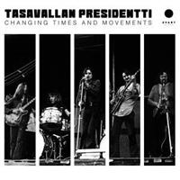 TASAVALLAN PRESIDENTTI: CHANGING TIMES AND MOVEMENTS-LIVE IN FINLAND AND SWEDEN 1970-1971-GOLD 2LP