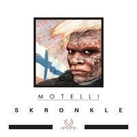 MOTELLI SKRONKLE:MOTELLI SKRONKLE LP