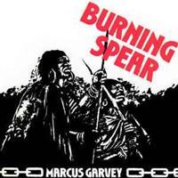 BURNING SPEAR: MARCUS GARVEY