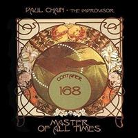 CHAIN PAUL-THE IMPROVISER: MASTER OF ALL TIMES 2CD