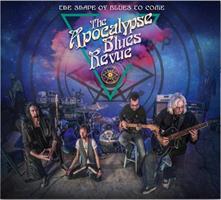 APOCALYPSE BLUES REVUE: THE SHAPE OF BLUES TO COME LP