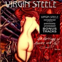 VIRGIN STEELE: THE MARRIAGE OF HEAVEN AND HELL PART 1-REMASTERED