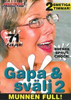 Gapa & Svälj 2